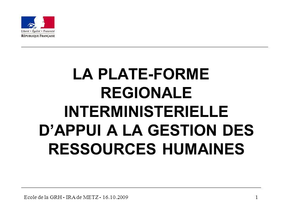 LA PLATE-FORME REGIONALE INTERMINISTERIELLE D'APPUI A LA GESTION DES RESSOURCES HUMAINES