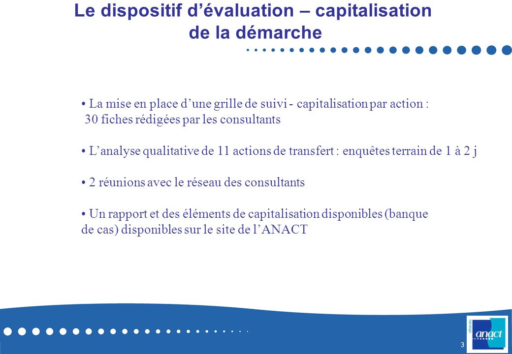 Le dispositif d'évaluation – capitalisation