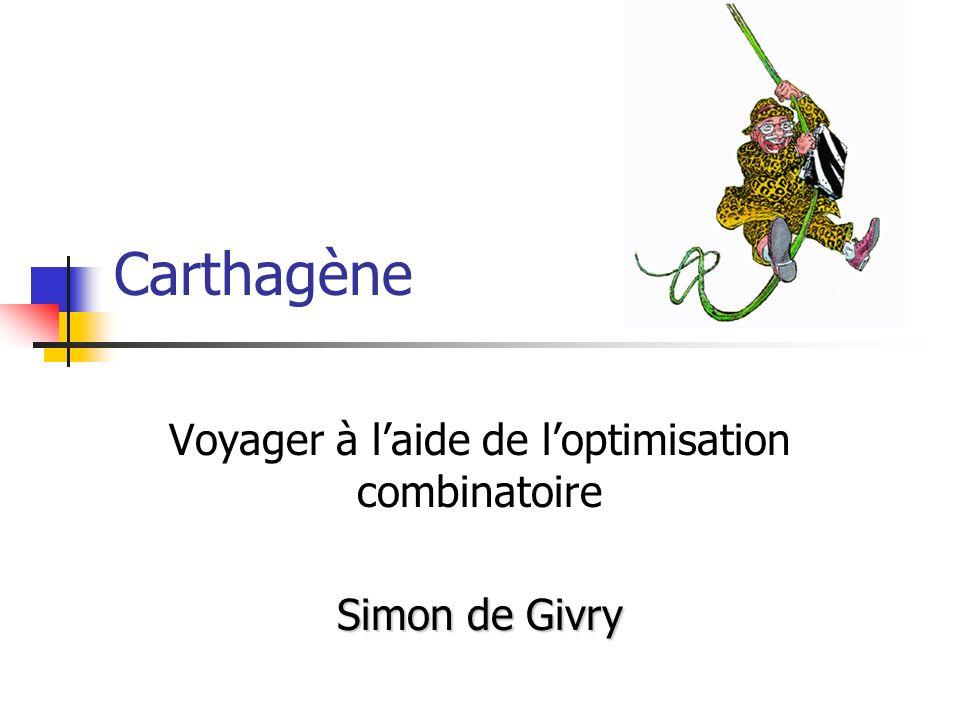 Voyager à l'aide de l'optimisation combinatoire Simon de Givry