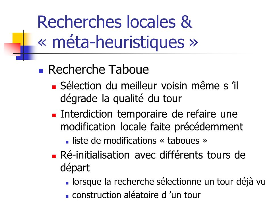 Recherches locales & « méta-heuristiques »