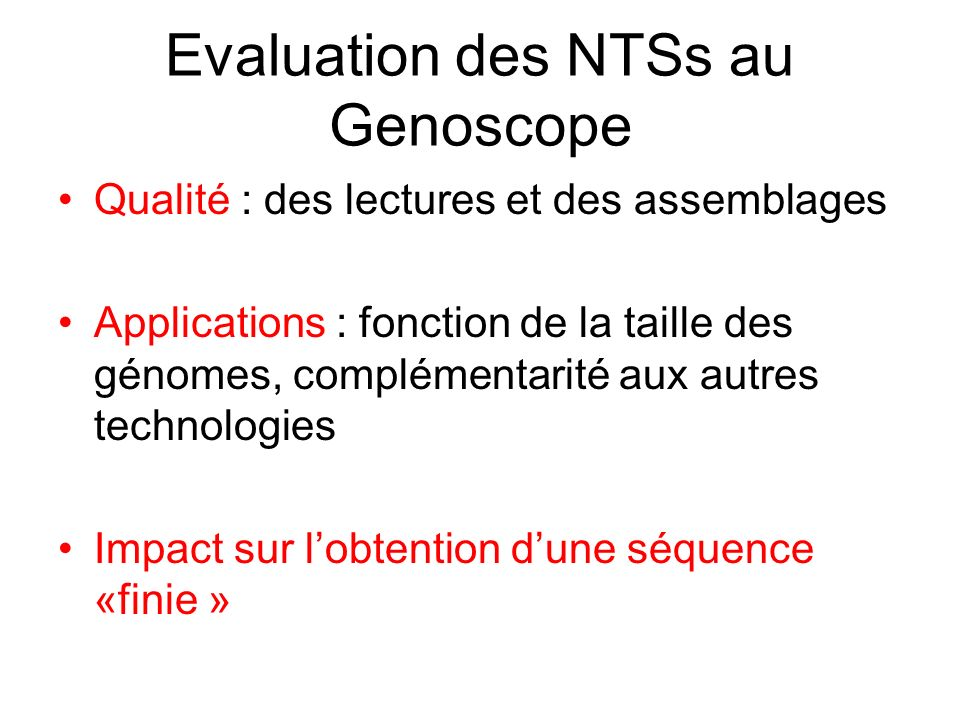 Evaluation des NTSs au Genoscope