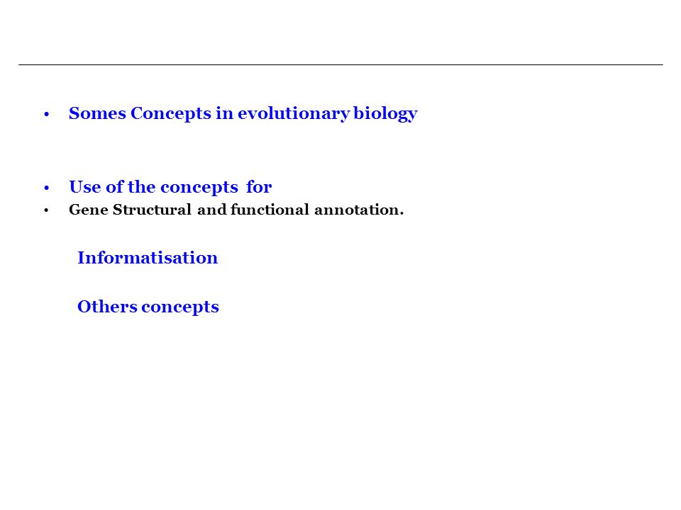 Somes Concepts in evolutionary biology
