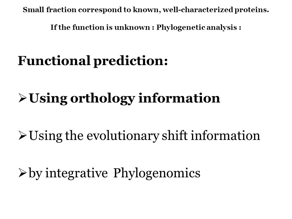 Functional prediction: Using orthology information