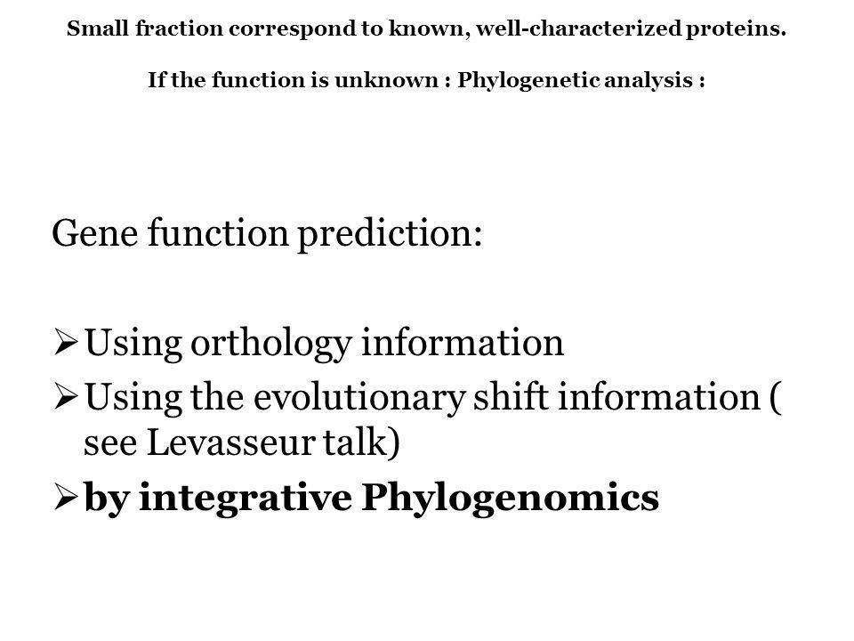 Gene function prediction: Using orthology information
