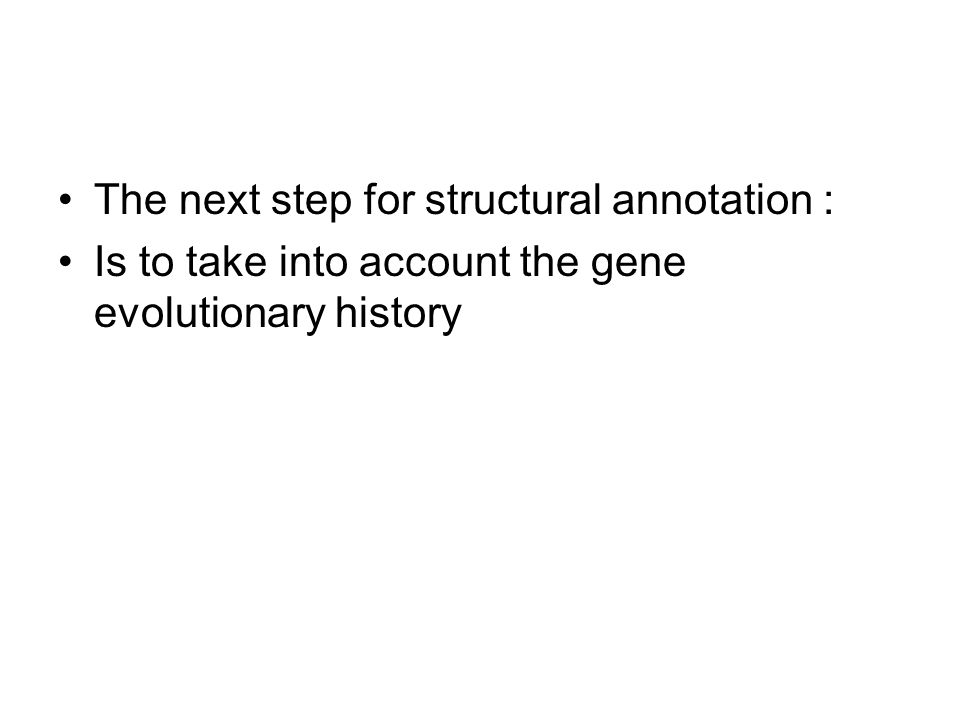 The next step for structural annotation :