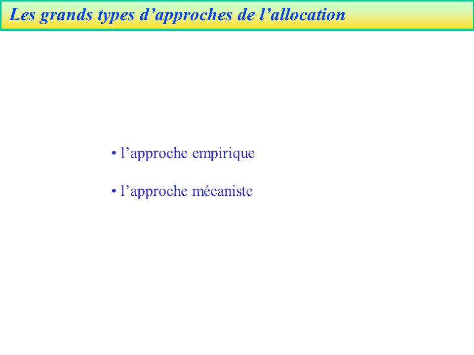 Les grands types d'approches de l'allocation