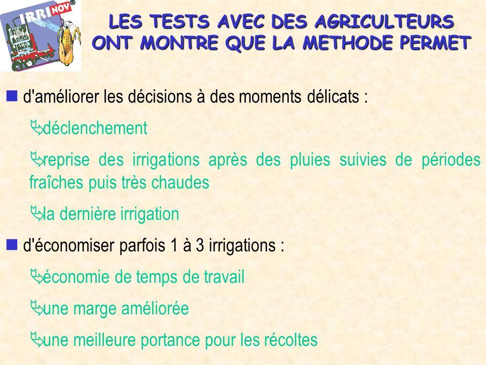 LES TESTS AVEC DES AGRICULTEURS ONT MONTRE QUE LA METHODE PERMET