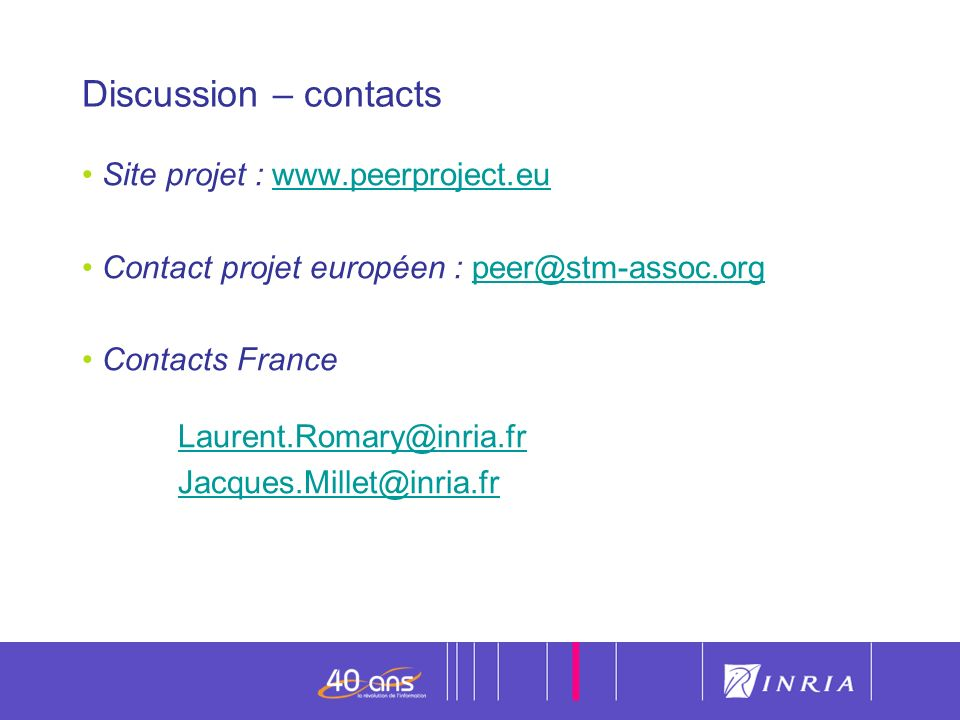 Discussion – contacts Site projet : www.peerproject.eu