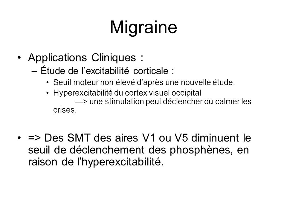 Migraine Applications Cliniques :