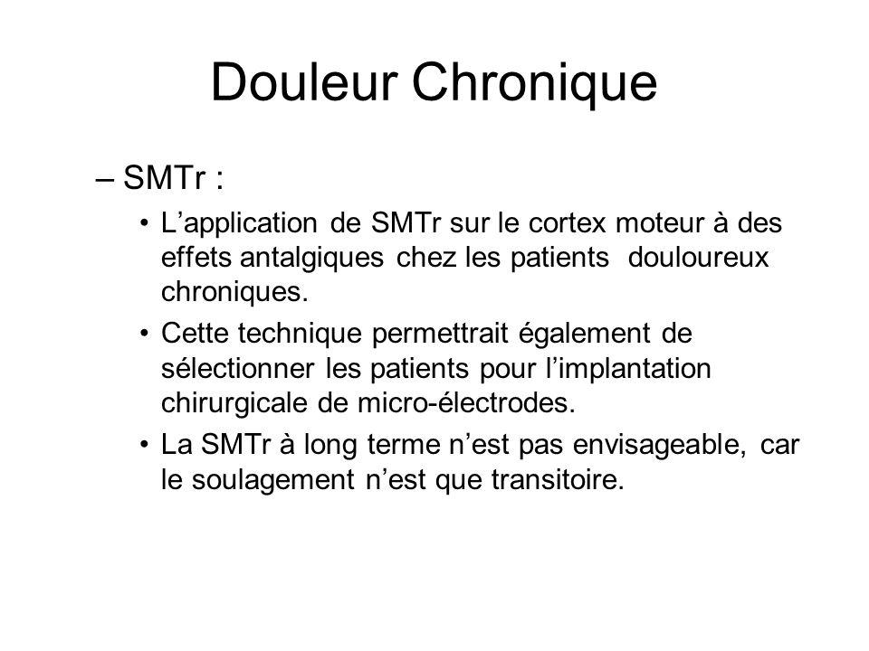 Douleur Chronique SMTr :