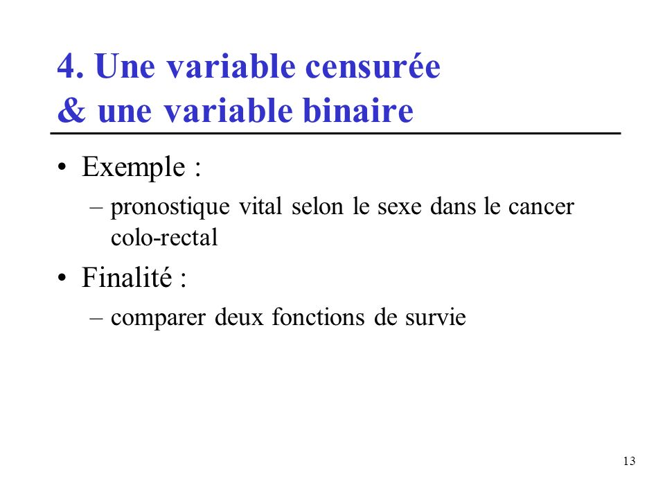 4. Une variable censurée & une variable binaire