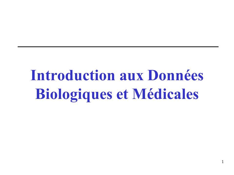 Introduction aux Données Biologiques et Médicales