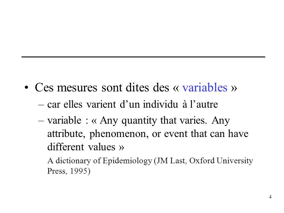Ces mesures sont dites des « variables »