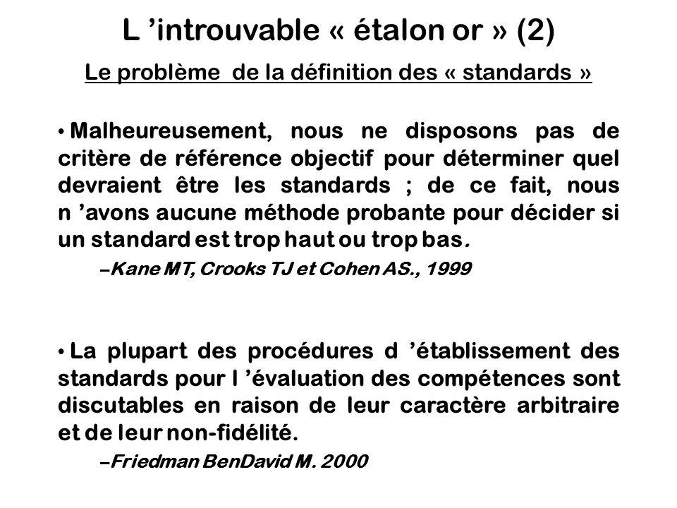 L 'introuvable « étalon or » (2) Le problème de la définition des « standards »
