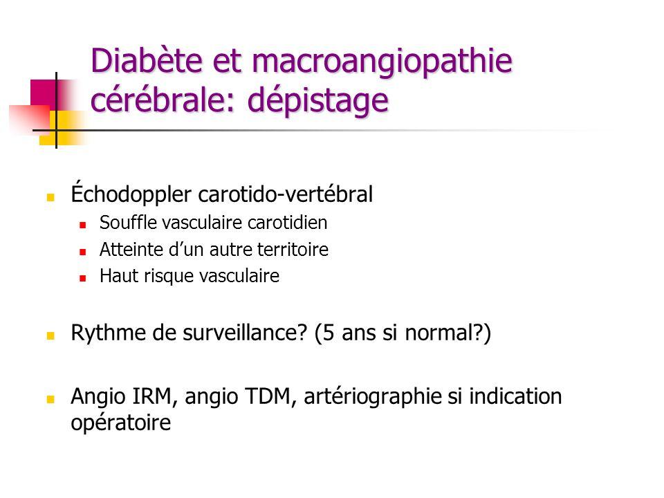 Diabète et macroangiopathie cérébrale: dépistage