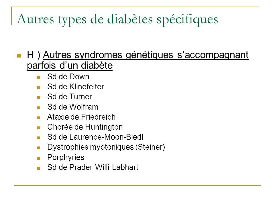 Autres types de diabètes spécifiques