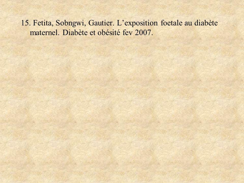 15. Fetita, Sobngwi, Gautier. L'exposition foetale au diabète maternel