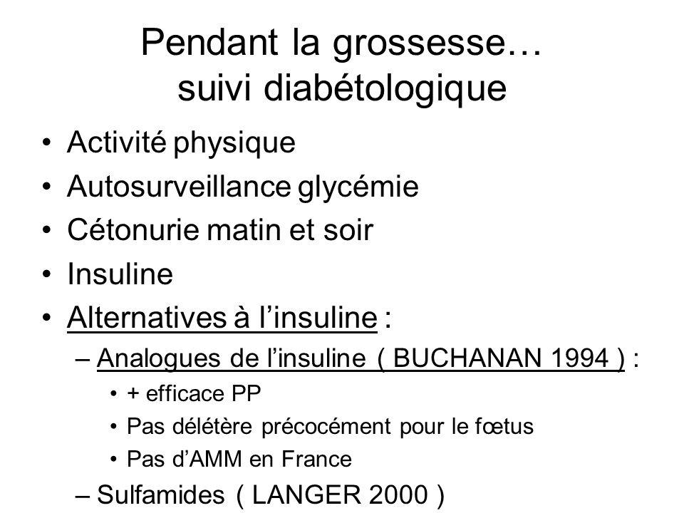 Pendant la grossesse… suivi diabétologique