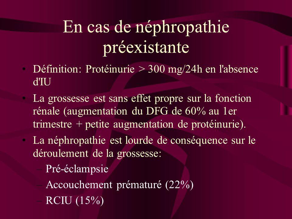 En cas de néphropathie préexistante