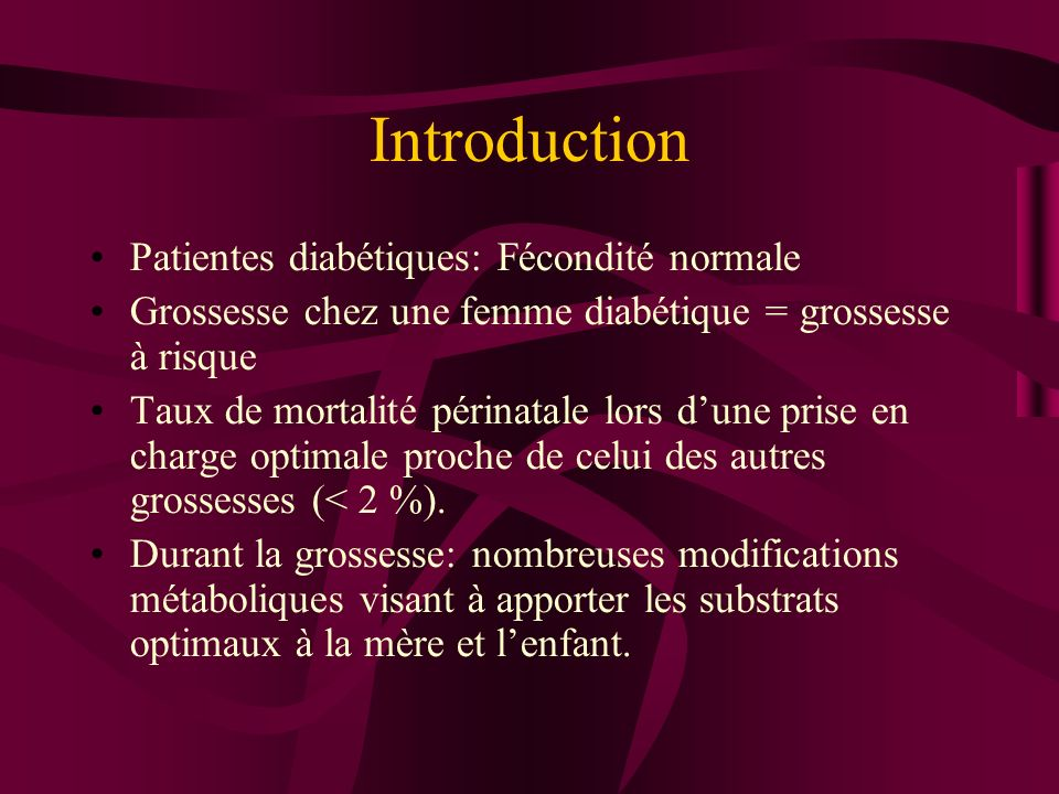 Introduction Patientes diabétiques: Fécondité normale