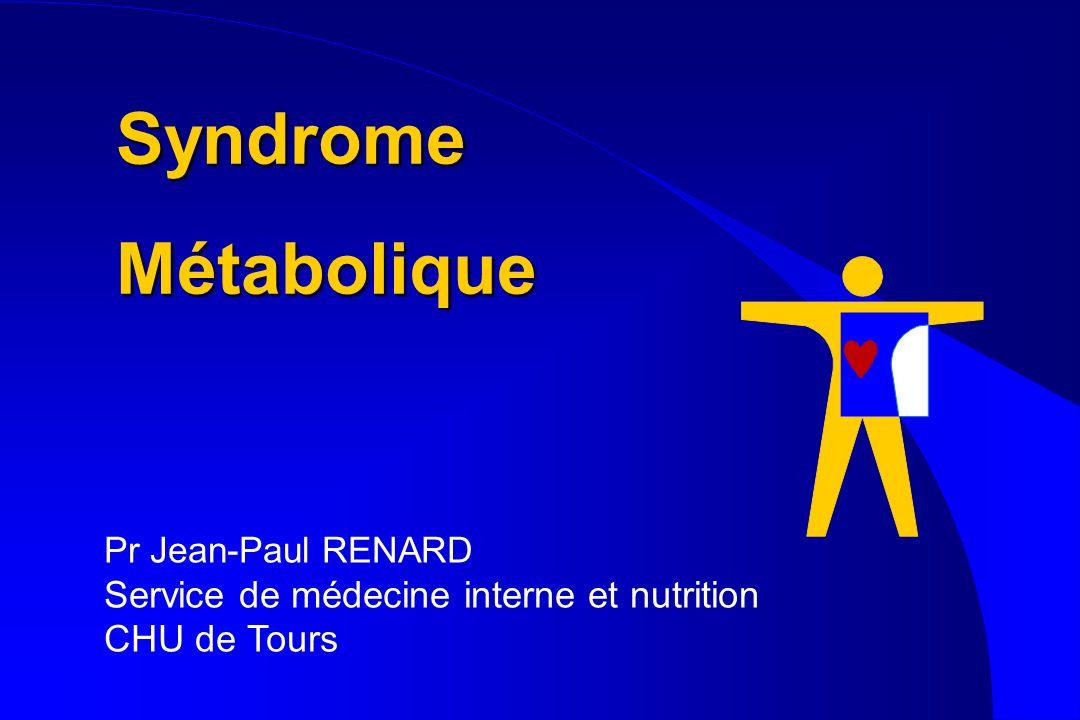Syndrome Métabolique Service de médecine interne et nutrition