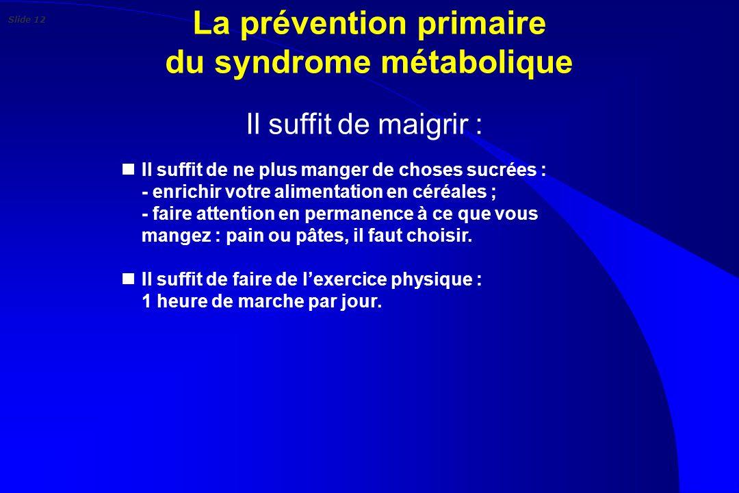 La prévention primaire du syndrome métabolique