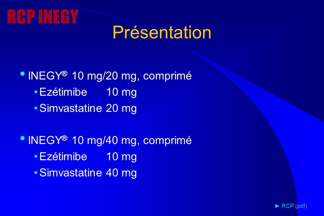 RCP INEGY Présentation INEGY® 10 mg/20 mg, comprimé Ezétimibe 10 mg