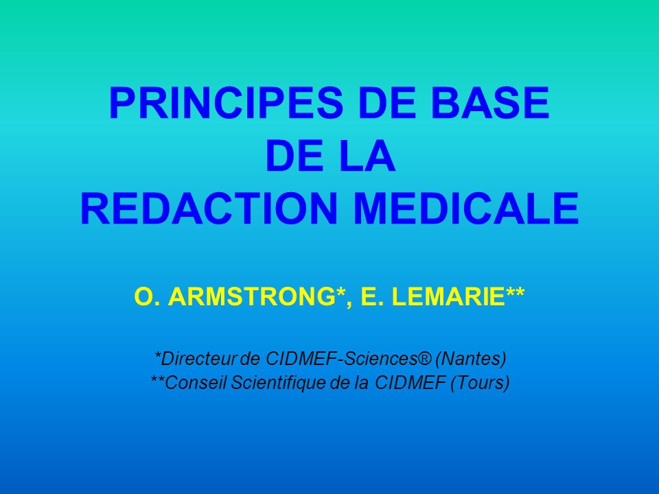 PRINCIPES DE BASE DE LA REDACTION MEDICALE