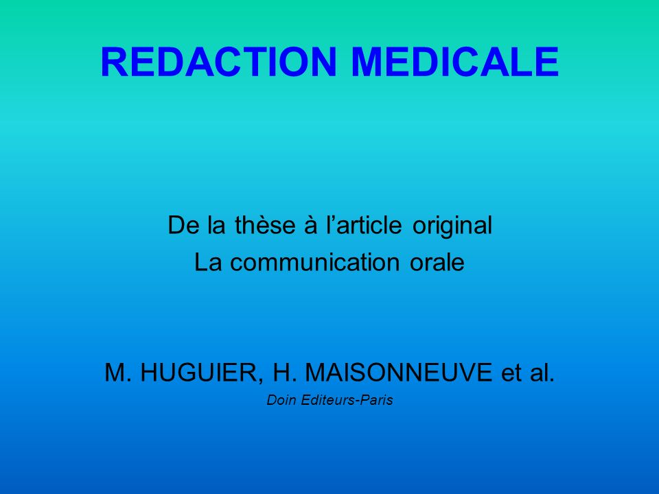 REDACTION MEDICALE De la thèse à l'article original