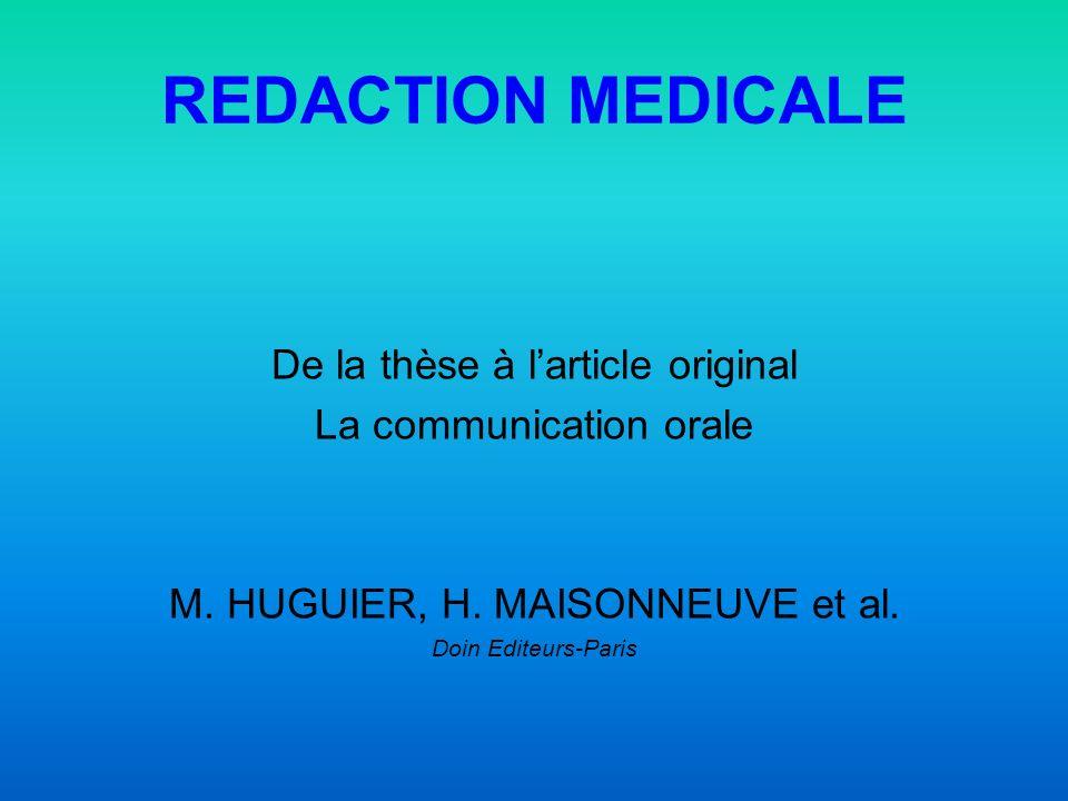 REDACTION MEDICALE De la thèse à l'article original