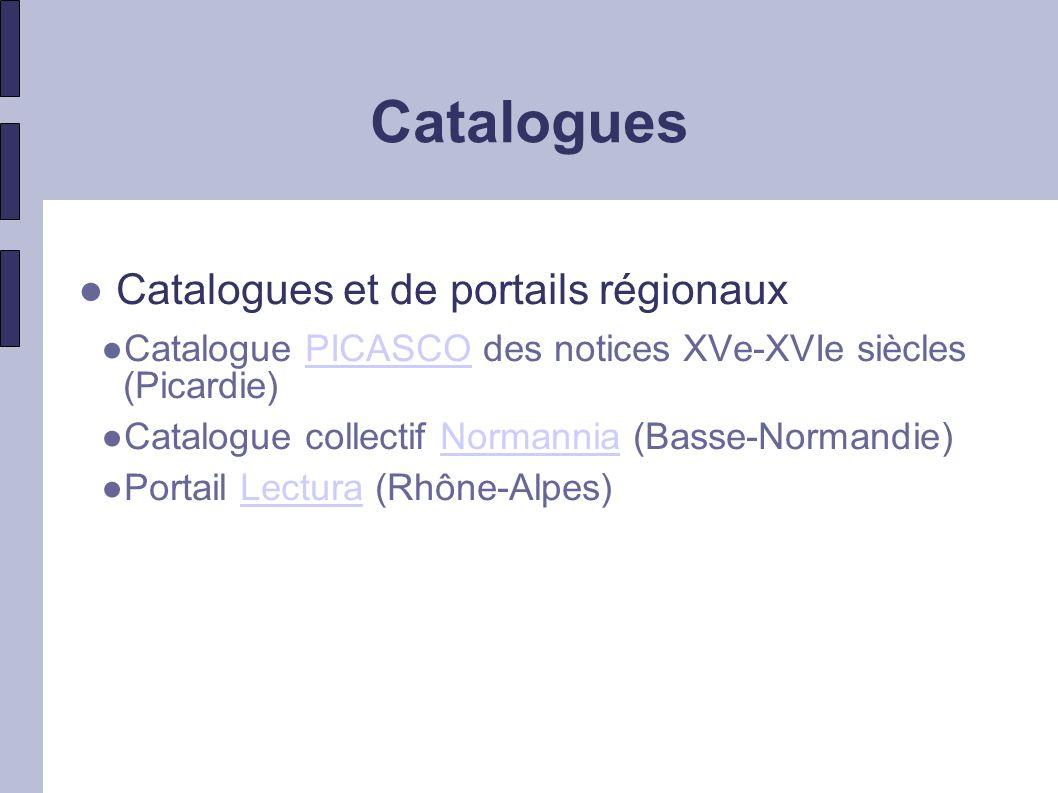 Catalogues Catalogues et de portails régionaux