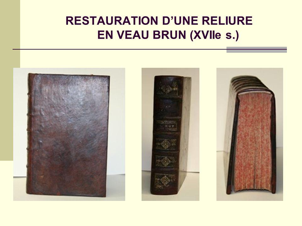 RESTAURATION D'UNE RELIURE EN VEAU BRUN (XVIIe s.)