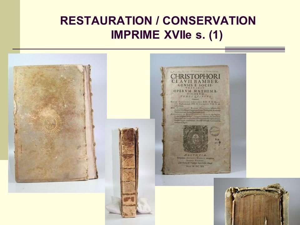 RESTAURATION / CONSERVATION IMPRIME XVIIe s. (1)