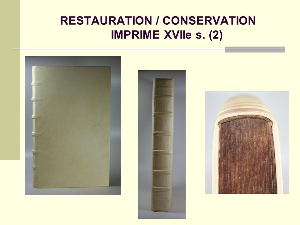 RESTAURATION / CONSERVATION IMPRIME XVIIe s. (2)