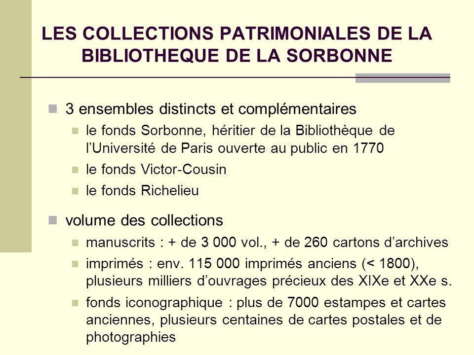 LES COLLECTIONS PATRIMONIALES DE LA BIBLIOTHEQUE DE LA SORBONNE