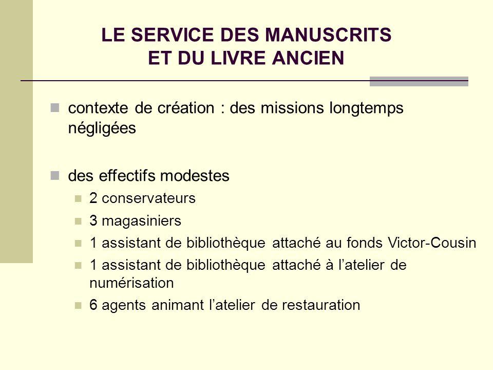 LE SERVICE DES MANUSCRITS ET DU LIVRE ANCIEN
