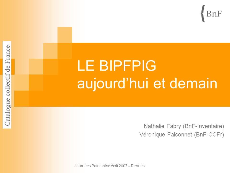 LE BIPFPIG aujourd'hui et demain