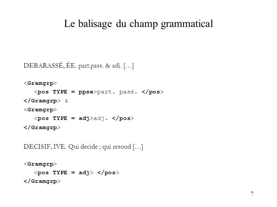 Le balisage du champ grammatical