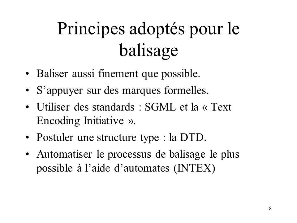 Principes adoptés pour le balisage