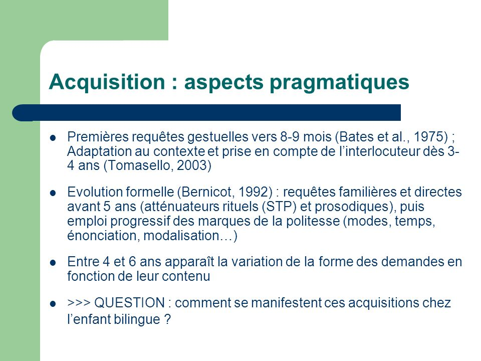 Acquisition : aspects pragmatiques