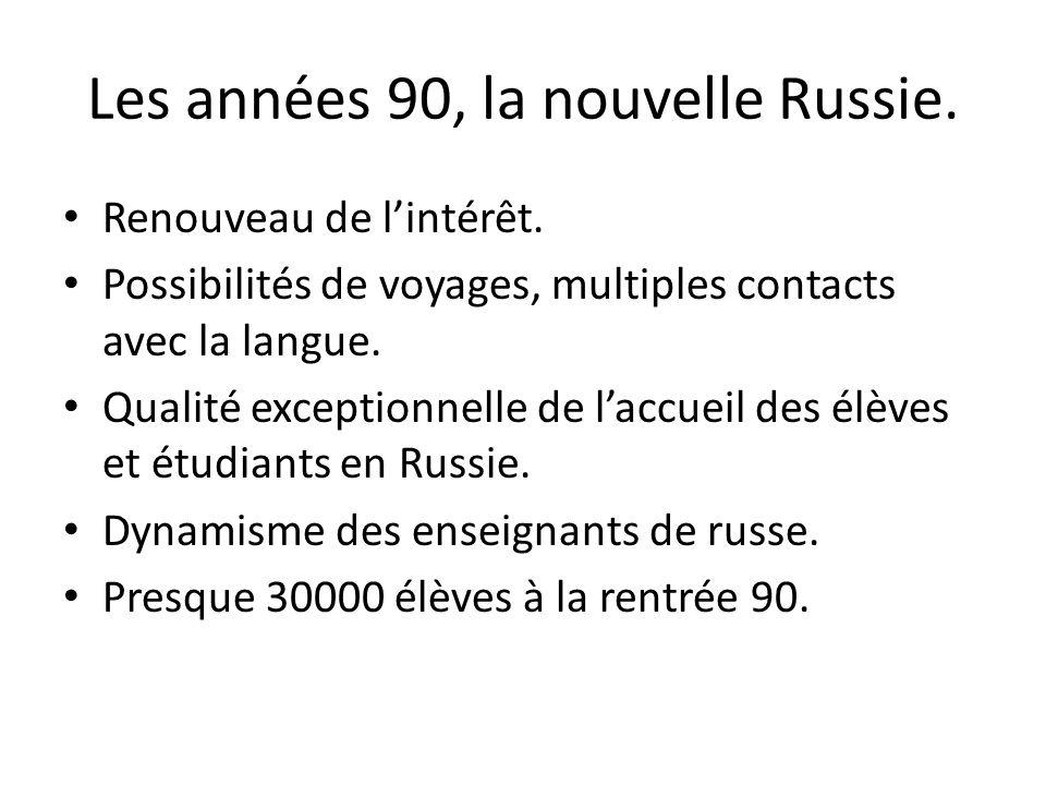 Les années 90, la nouvelle Russie.