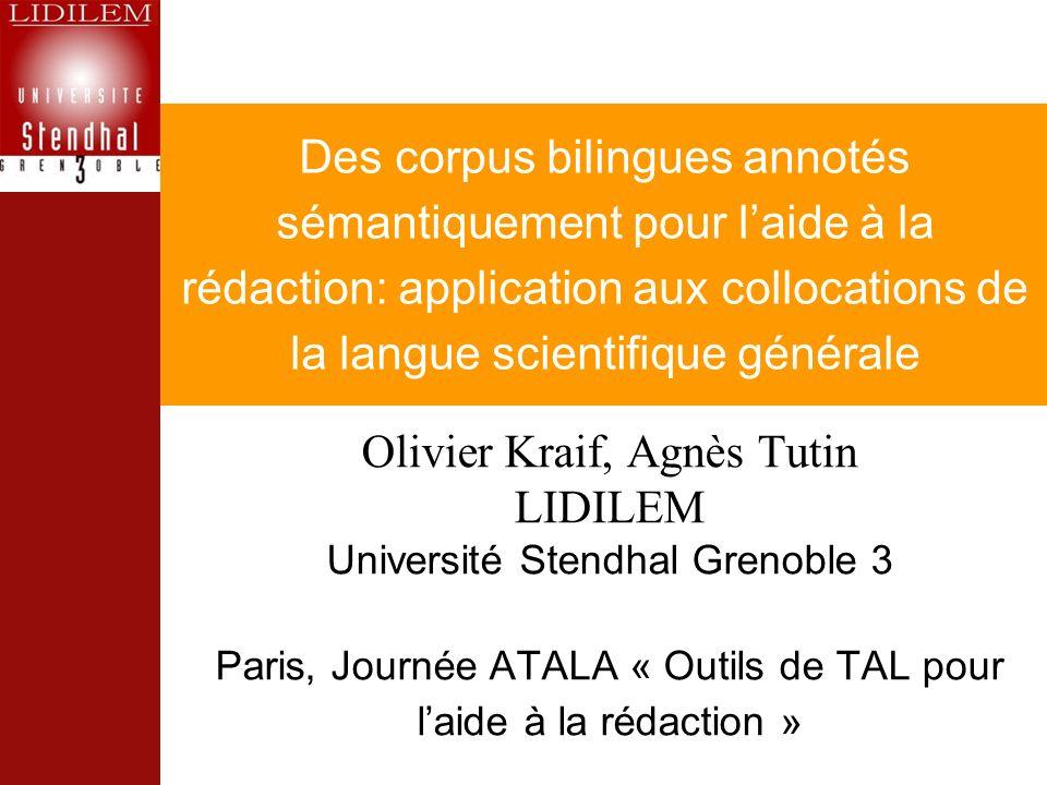 Olivier Kraif, Agnès Tutin LIDILEM