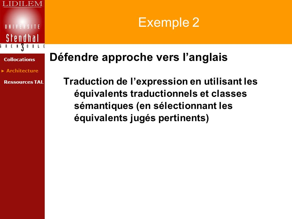 Exemple 2 Défendre approche vers l'anglais