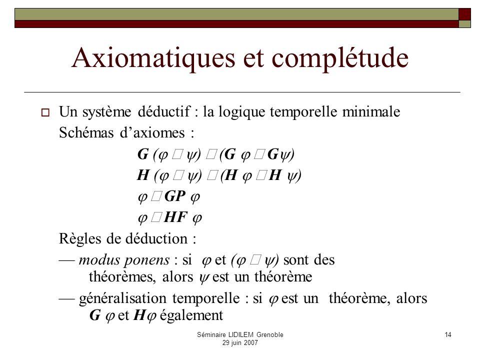 Axiomatiques et complétude