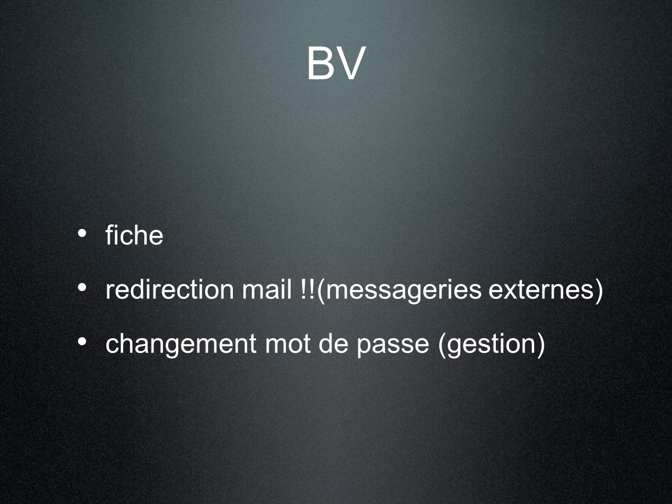 BV fiche redirection mail !!(messageries externes)