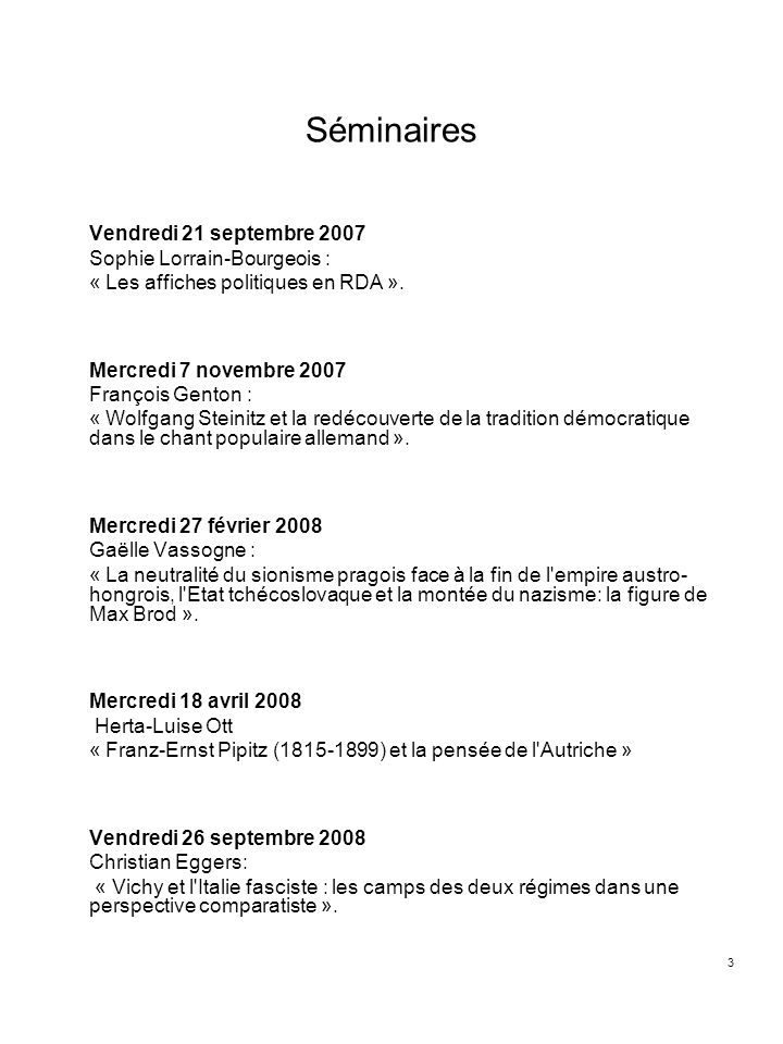 Séminaires Vendredi 21 septembre 2007 Sophie Lorrain-Bourgeois :