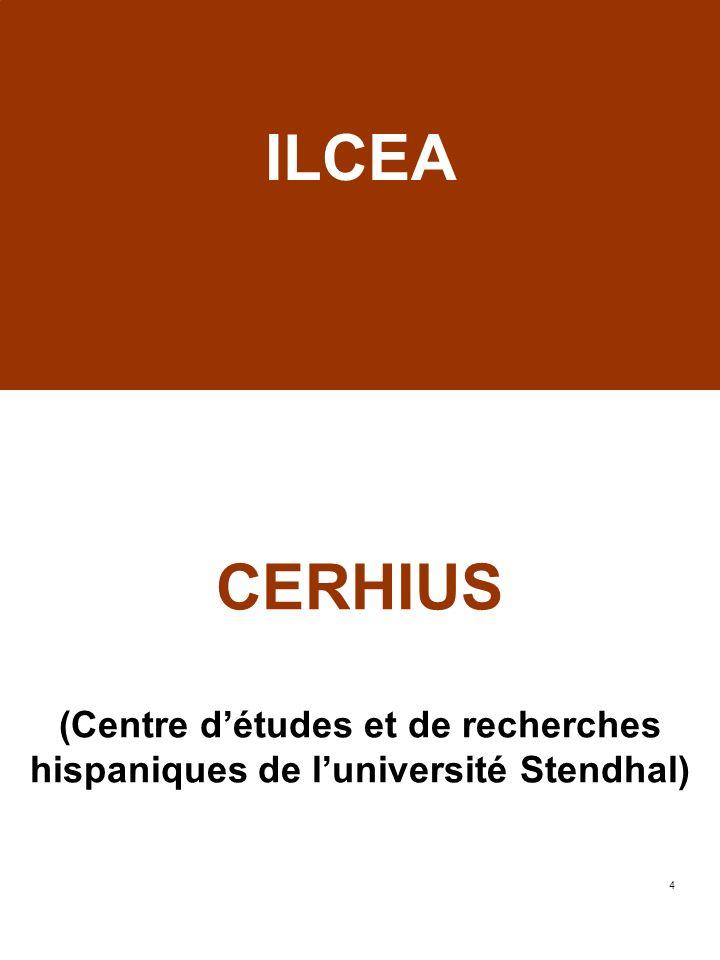 ILCEA CERHIUS (Centre d'études et de recherches hispaniques de l'université Stendhal)