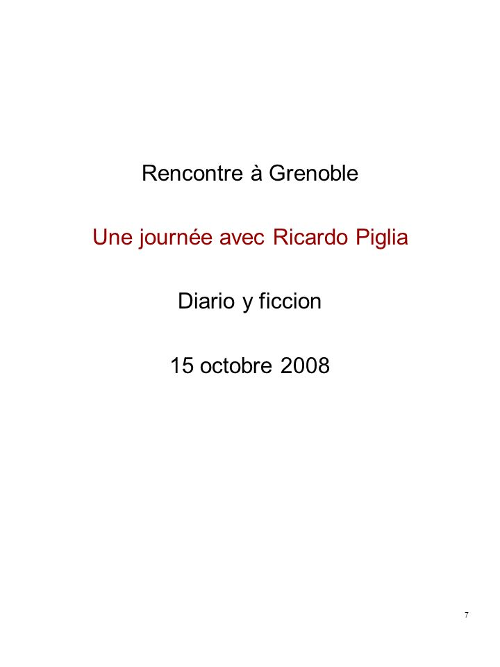 Une journée avec Ricardo Piglia