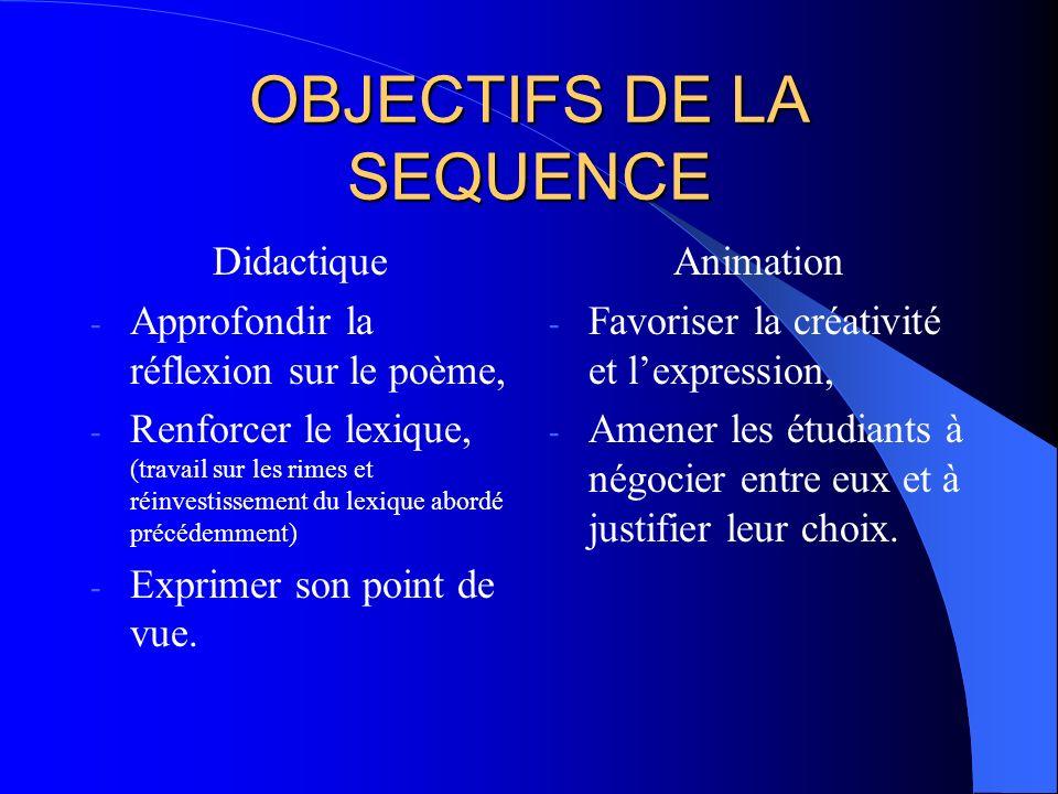 OBJECTIFS DE LA SEQUENCE
