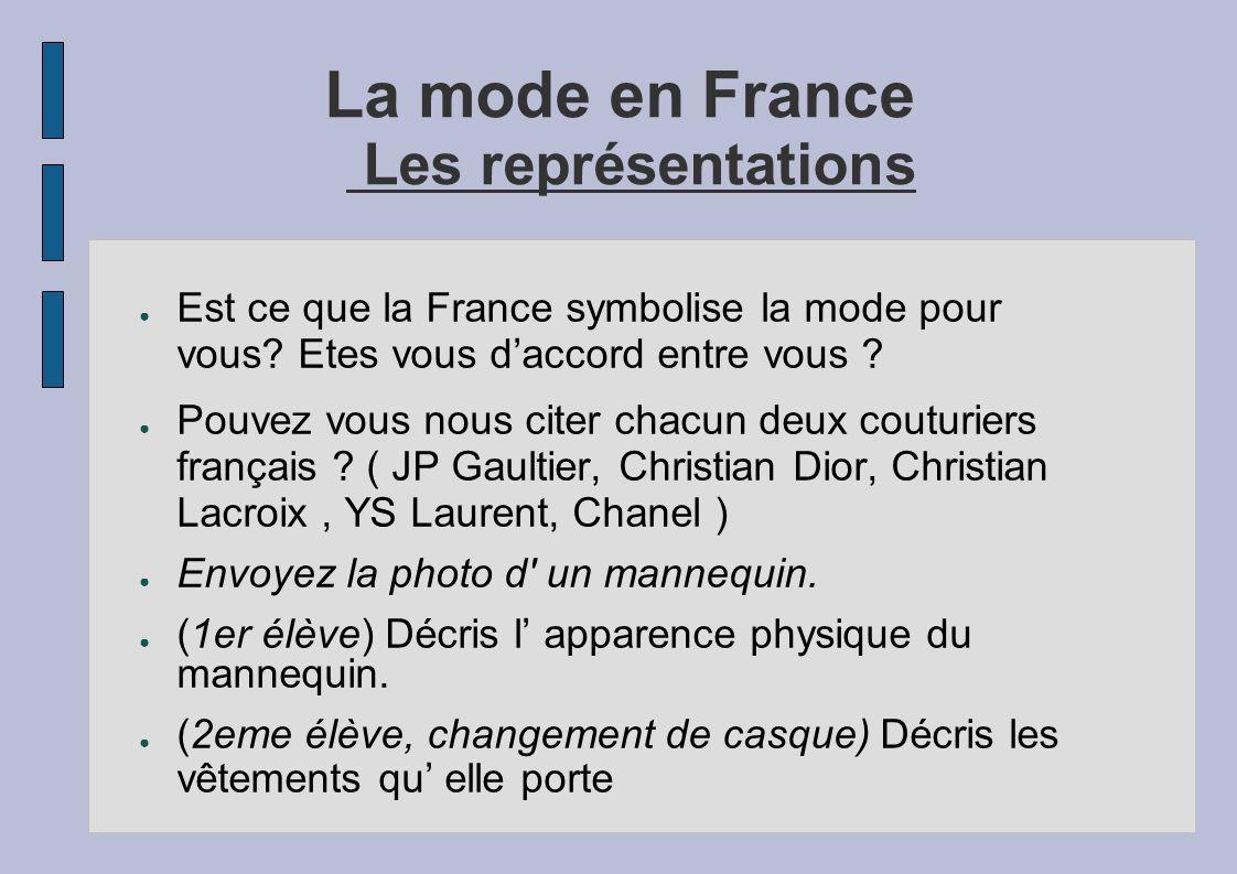 La mode en France Les représentations